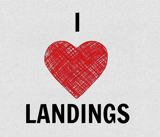 I love landings