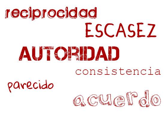 Reciprocidad, Escasez, Autoridad, Consistencia, Parecido, El acuerdo